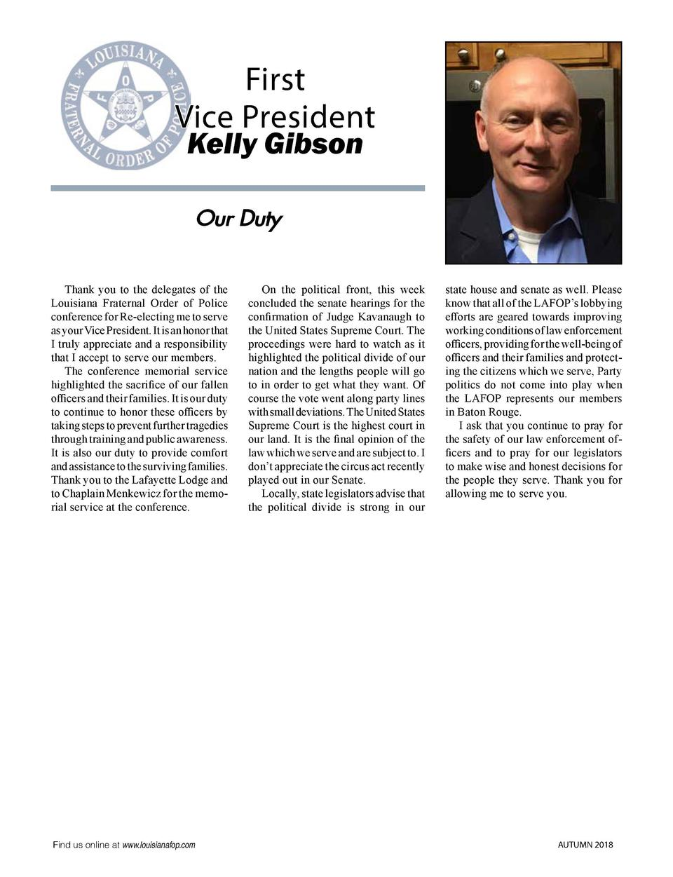 First Vice President Kelly Gibson Our Duty   Thank you to the delegates of the Louisiana Fraternal Order of Police confere...
