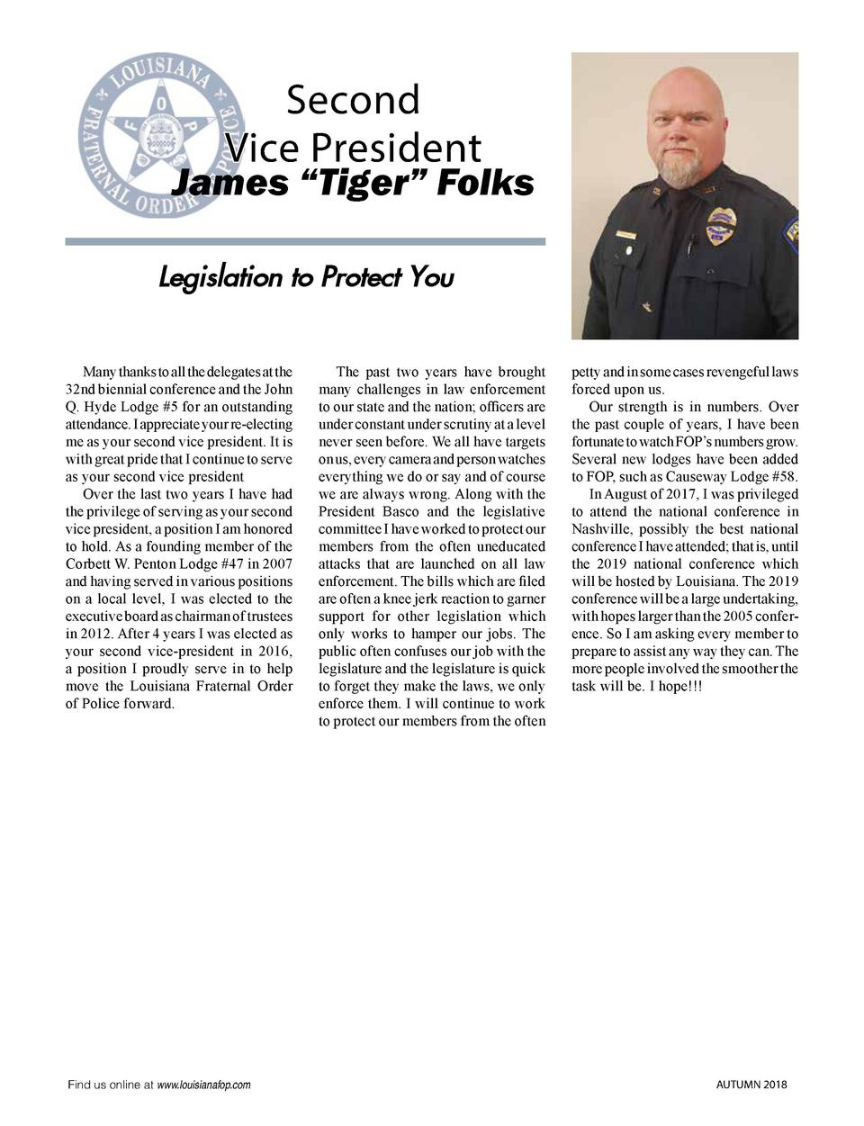 Second Vice President  James    Tiger    Folks Legislation to Protect You   Many thanks to all the delegates at the 32nd b...