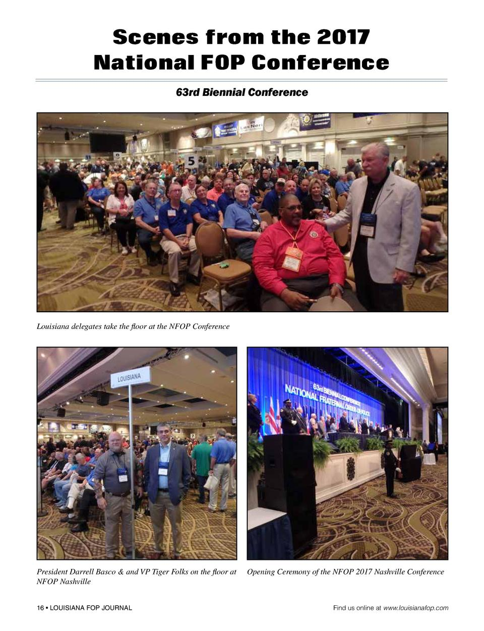 Scenes from the 2017 National FOP Conference 63rd Biennial Conference  Louisiana delegates take the floor at the NFOP Conf...
