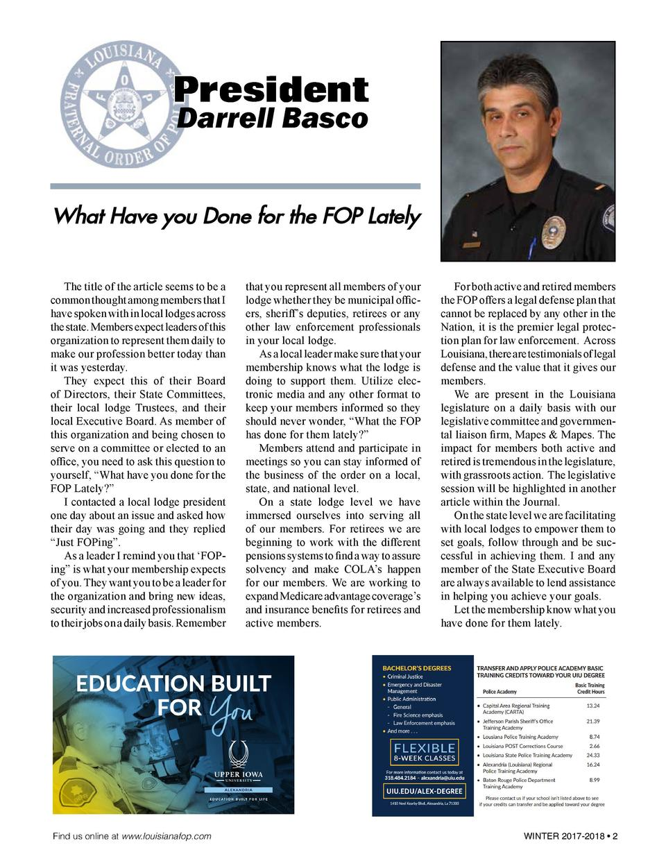 President Darrell Basco  What Have you Done for the FOP Lately   The title of the article seems to be a common thought amo...